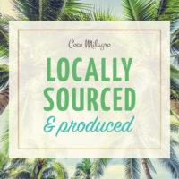 Locally Sourced and Produced