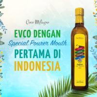 EVCO dengan Special Pourer Mouth pertama di Indonesia
