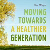 Moving towards a healthier generation